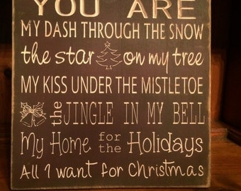 "Custom Carved Wooden Sign - ""You Are My Dash Through The Snow..."""