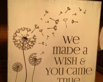 """Custom Carved Wooden Sign - """"We Made A Wish & You Came True"""""""