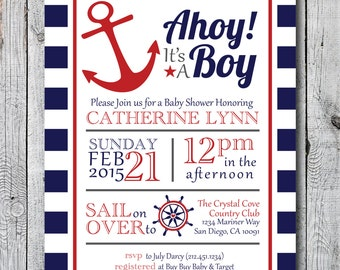 """Printable """"Ahoy It's A Boy"""" Baby Shower Invitation - Nautical, Red, White and Blue"""