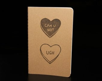 Sassy conversation hearts, hand stamped tumblr inspired Moleskine notebook