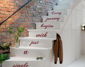 Wall Decals Quote Every Journey begins with just a single Step Staircase Stairway Stairs Vinyl Decal Sticker Interior Design Decor KG744