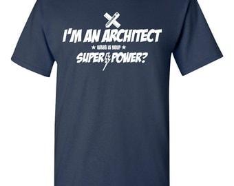 bin ich architekt was ist ihre supermacht shirt master. Black Bedroom Furniture Sets. Home Design Ideas