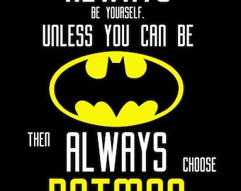 Choose Batman Printable