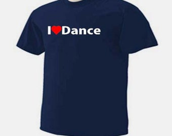 I Love Dance Dancing Dancers T-Shirt