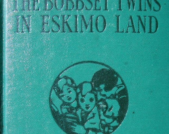 The Bobbsey Twins in Eskimo Land - Children's Series Reading Story Book
