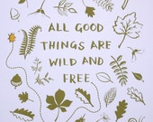 All Good Things Are Wild and Free Thoreau Quote Art Print