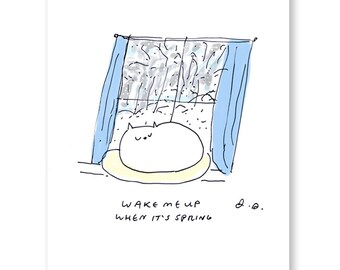 Wake Me Up When It's Spring - Funny Cat Card - Snow Cat - Thinking of You Card - Winter- Cold Weather