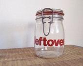Vintage 3/4 Liter Glass Helvetica Font Leftovers Locking Mason Jar