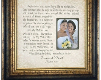 Mother Of The Bride Gift, Like My Mother Does, Personalized Photo Picture Frame, Wedding Gift for Mom Photo Mat Mom Thank You Gift, 16 X 16