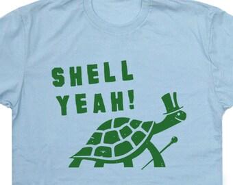 Shell Yeah T Shirt Funny Turtle Shirts Tortoise T Shirt Cute T Shirt Retro T Shirt Kids Mens Shirt Womens Hell Yeah Vintage Cool Saying Tees