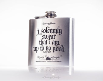 Marauder's Map - I solemnly swear that I am up to no good- Mischief Managed, inspired by Harry Potter - 6oz Engraved Hip Flask