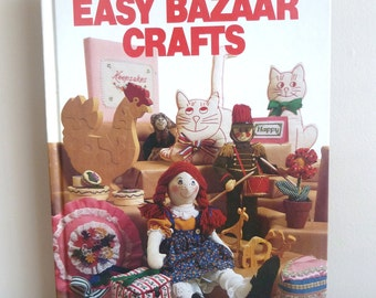 1981 Easy Bazaar Crafts - Better Homes and Gardens - Vintage Craft Book