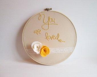You are loved Hoop Art, Nursery, Keepsake