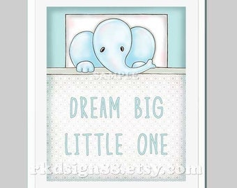 Elephant Nursery Decor - Dream Big Little One - Kids Wall Art - Baby Boy Nursery Art - Nursery Quote - Illustration