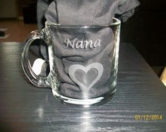Hand etched Nana coffee cup