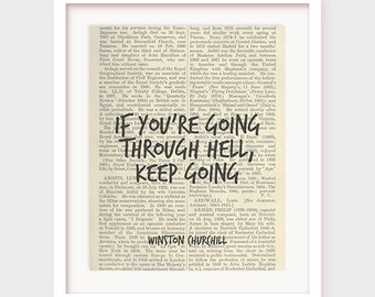 "Printable Motivational Quote: If you're going through hell keep going"" Printable Quotes, Motivational Print, Winston Churchill, Wall Decor"