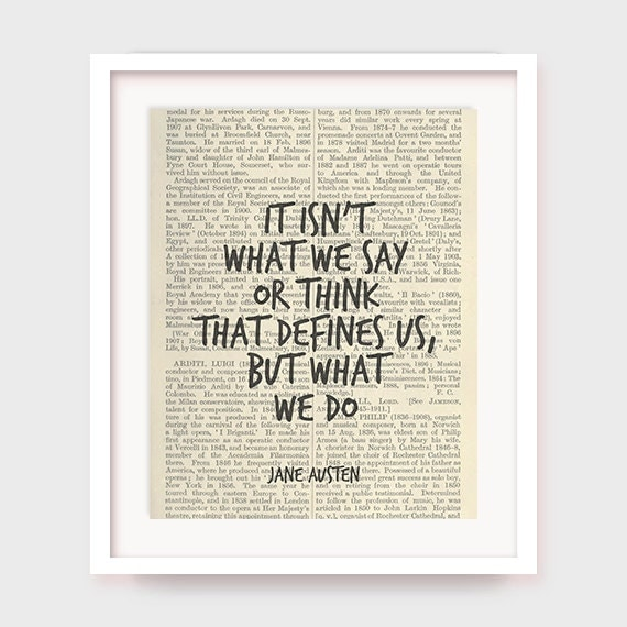 Printable Poster Jane Austen Quote It Isn't What We Say