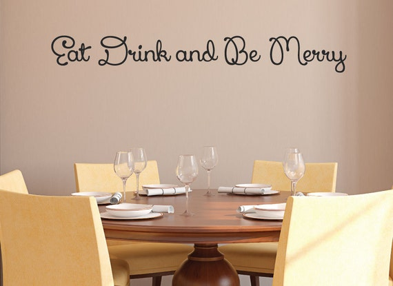 Eat Kitchen Decor Wall Decal : Eat drink and be merry wall decal kitchen decals