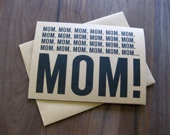 Funny Mother's Day card - Get your Mother's attention with this funny Mother's Day card
