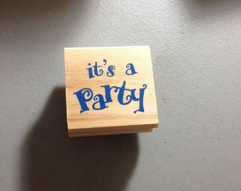 It's a Party Rubber Stamp