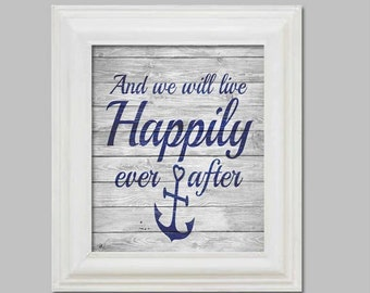 Nautical Wedding - Quite Art - And we will live happily ever after - Anchor - Navy Family - Wedding Gift - Navy Family - Digital File