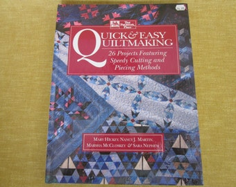 Quick & Easy Quiltmaking, by Mary Hickey,Nancy Martin,Marsha McCloskey, Sara Nephew,26 projects,patterns