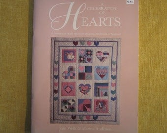 A Celebration of Hearts, A Sampler of Heart Motifs for Quilting,Patchwork,and Applique, by Jean Wells and Marina Anderson,quilts,pillows
