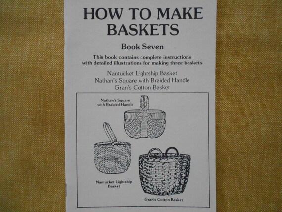 Basket Making Supplies North Carolina : How to make basketsbook sevennantucket lightship by