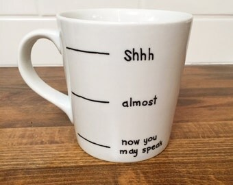 now you may speak mug // fill line // coffee lover gift // not a morning person // coffee mug // funny mug