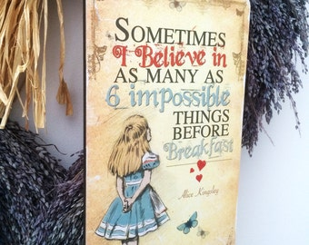Alice in Wonderland Decoration Hanging Wooden Plaque Decoration 6 Things quote