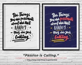 "Digital Printable Poster - ""Passion is Calling"" (Manual Typography Handlettering)"