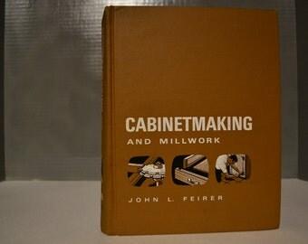 Cabinetmaking and Millwork, John L. Feirer, 1970