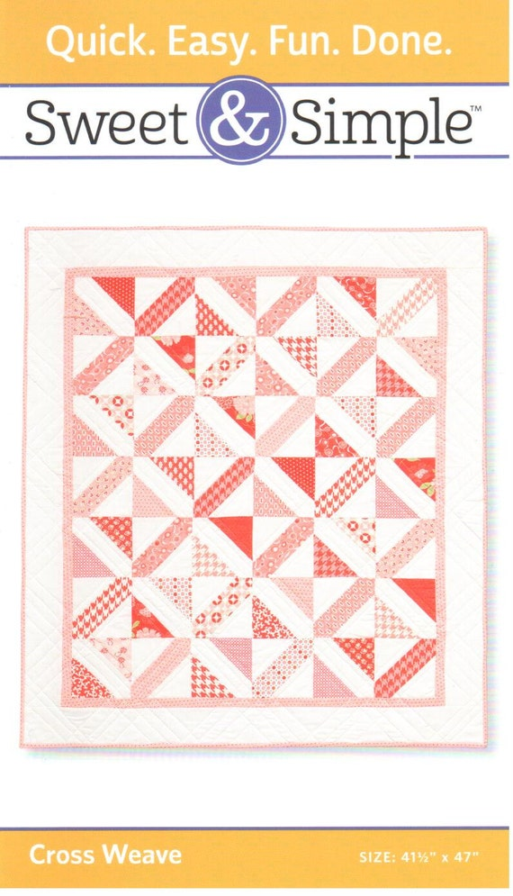Cross Weave Quilt Pattern By Amy Smart Sweet Amp Simple