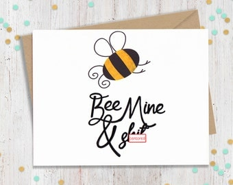 mature 5 x 7 bee mine funny valentines day card card for partner husband boyfriend wife girlfriend fourletterwordcards