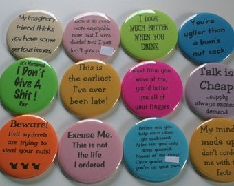Funny Pin Back Button - You Choose Style and Color - 2.25""