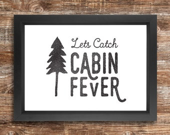 CABIN FEVER - a4 downloadable print black and white