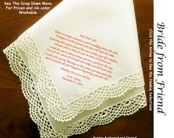 Gift for the Bride Hankie ~ 0505  Sign & Date Free!  5 Brides Handkerchief Styles and 8 Ink Colors. Brides Hankie