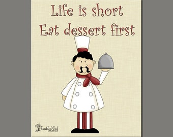 Fat Chef,  Eat Dessert First, Italian Chef Decor, Fun Kitchen Prints, INSTANT DOWNLOAD