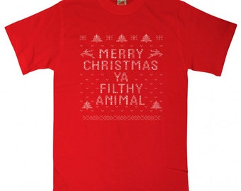 Merry Christmas you filthy Animal  funny you ugly christmas sweater t-shirt movie tee shirt Mens T-shirt