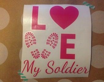 Love My Soldier Vinyl Decal