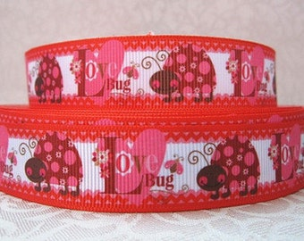 7/8 inch Super Cute Love Bugs - Ladybug - Lady bug  -  Valentine's day Love Printed Grosgrain Ribbon for Hair Bow