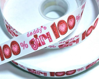 1 inch 100% Daddy's Girl - Hot Pink - Red -  Printed Grosgrain Ribbon for Hair Bow