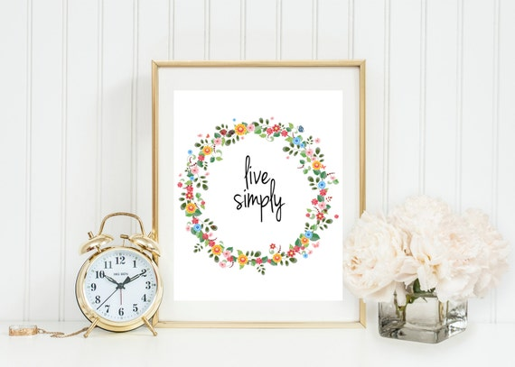 Live simply 8x10 printable wall art beautiful floral wreath for Live simply wall art