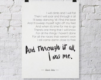 Printable. Through it all, I was me - Wall art - print wall decoration - hand lettered typographic print