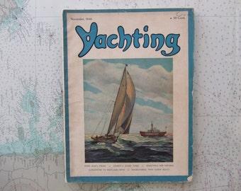 Yachting Magazine ~ November, 1946