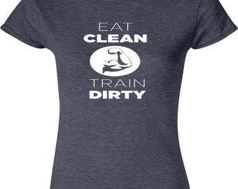 Crossfit T-Shirt/Tee  Eat Clean And Train Dirty
