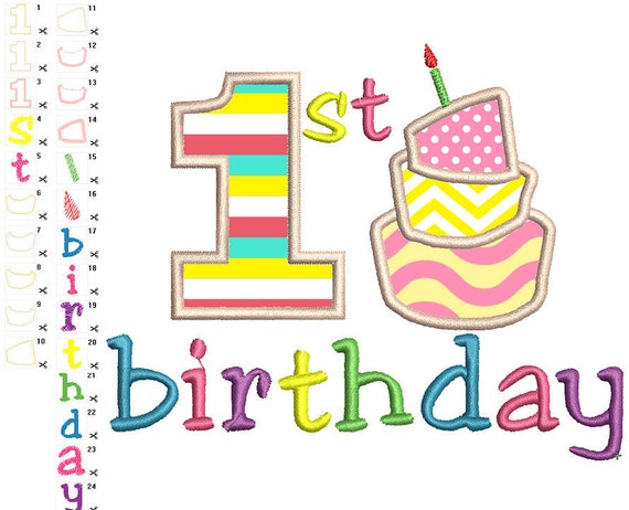 First birthday applique machine embroidery by