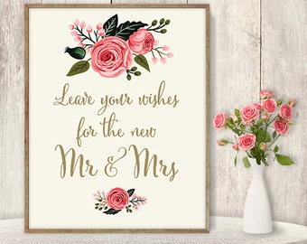 Leave Your Wishes For The New Mr And Mrs Sign / Floral Wedding DIY / Watercolor Flower Printable / Calligraphy, Pink Rose ▷ Instant Download