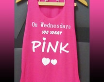 Pink tshirt on Wednesday we wear pink shirt sleeveless top teen girl/ movie quote tank top/ workout clothing/  women clothes size XS S L