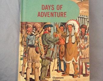 Days Of Adventure-vintage school reader